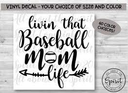 Livin That Baseball Mom Life Vinyl Decal Yeti Tumblers Etsy