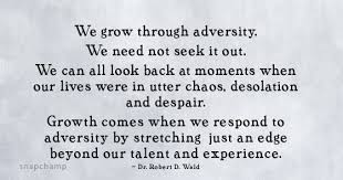 adversity leads to growth quotes