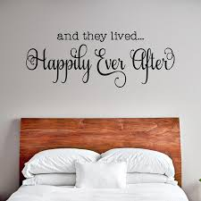 And They Lived Happily Ever After Wall Decal Wall Decals Are Growing In Popularity They Are T Home Improvement Home Improvement Projects Decorating Your Home