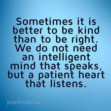 quote on being kind and being right: quote kind right intelligent ...