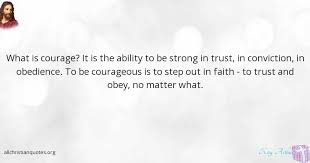 kay arthur quote about ability courage obedience victories