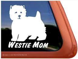 Westie Mom West Highland White Terrier Agility Westie Dog Decals Stickers Nickerstickers