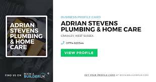 Adrian Stevens Plumbing & Home Care   BookaBuilderUK Member Profile