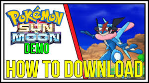 How to Download The Pokemon Sun and Moon Special Demo Version on ...