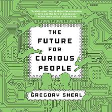 Future for Curious People (Audiobook) by Gregory Sherl | Audible.com