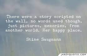 there were a story scripted on the wall no words used though