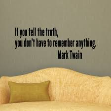 Tell The Truth Wall Quotes Decal Wallquotes Com