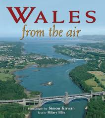 Wales from the Air: Kirwan, Simon, Ellis, Hilary: 9781847460141:  Amazon.com: Books