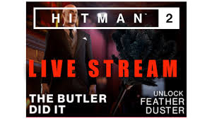 Hitman 2 - Streaming Challenge - the Butler did it - YouTube