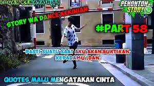 story wa dance kekinian terbaru quotes malu mengatakan cinta