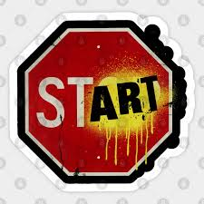 Stop Sign Inspirational Slogan Stop Sign Sticker Teepublic