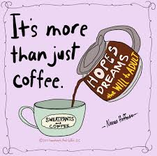 coffee quotes by sweatpants and coffee varietats