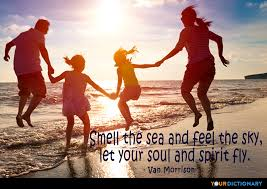smell the sea and feel the sky let your soul and spir van