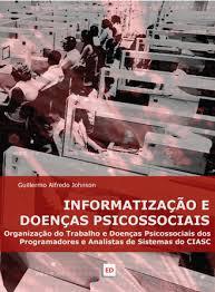Informatização e doenças psicossociais | Guillermo Alfredo ...