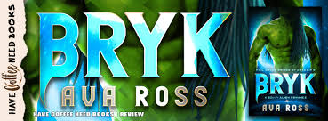 Book Review: Bryk by Ava Ross – Have Coffee Need Books