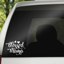 Window Decal Blessed Mama Pugs N Polly Creative Expressions
