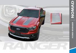 Nomad Hood Ford Ranger Stripes Ford Ranger Decals Ranger Graphics