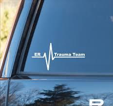 Er Trauma Team Vinyl Decal Trauma Team Sticker Er Trauma Team Car Decal Er Trauma Team Er Trauma Response Decal Emergency Trauma
