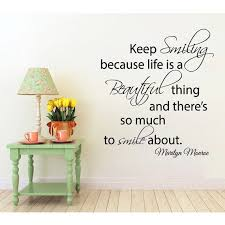Shop Marilyn Monroe Quote Keep Smiling Life Is A Beautiful Thing Vinyl Sticker Interior Design Sticker Decal Size 22x22 Color Black Overstock 14732638