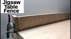 Make A Jigsaw Table Fence Rip Fence Youtube