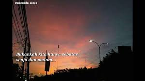 story wa quote senja senja