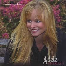 Adele Morgan - From My Heart (2004, CD) | Discogs