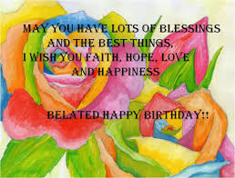 belated birthday wishes greetings cards and blessings