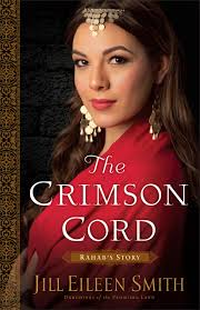 The Crimson Cord: Rahab's Story by Jill Eileen Smith   Prismatic Prospects