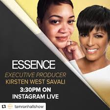 tamronhall: #Repost @tamronhallshow — Go add @tamronhallshow and join us at  3:30PM: ・・・ Join @tamronhall and @essence Magazine Executive Producer Kirsten  West Savali for an IG Live discussion TODAY at 3:30 PM