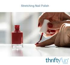 stretching nail polish thriftyfun