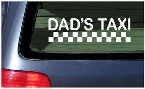 Dad S Taxi Vinyl Decal Car Window Fun Sticker Minivan Father Dad Wagon Service Ebay
