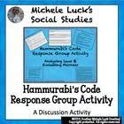 Use This Response Group Activity To Allow Students To Investigate The Hammurabi Code F Ancient Civilizations Homeschool Social Studies Social Studies Classroom
