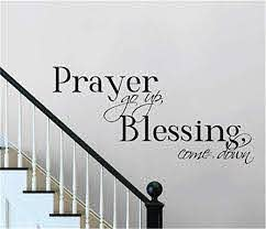 Amazon Com Kierop Vinyl Wall Decals Quotes Sayings Words Art Deco Lettering Inspirational Prayer Go Up Blessing Come Down For Living Room Bedroom Home Kitchen