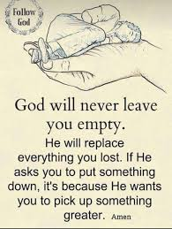 god will never leave you empty ♥ inspirational quotes faith