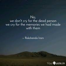 no we don t cry for the quotes writings by rakshanda iram