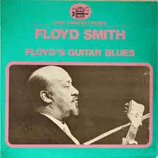 Floyd Smith - Floyd's Guitar Blues (Vinyl) | Discogs