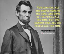 """You Can Fool All of the People"""", Lincoln Never Said That – The Abraham  Lincoln Association"""