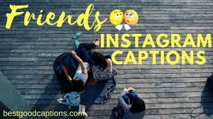 short best instagram captions for friends cute bff quotes