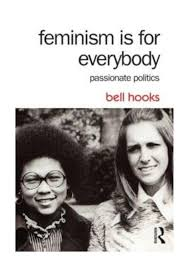 Feminism Is for Everybody - bell hooks - Passionate Politics by ...