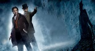 Film review – Sherlock Holmes (2009) and Sherlock Holmes A Game of Shadows