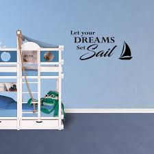 Wall Decal Quote Let Your Dreams Set Sail Boat Nautical Vinyl Nursery Room Decor Pc974 Walmart Com Walmart Com