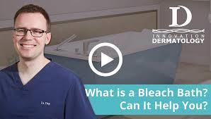what is a bleach bath can it help you