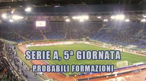 Serie A, 5ª giornata: le partite e le probabili formazioni - Il ...