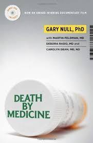9781607660026: Death by Medicine - AbeBooks - Null, Gary M.; Rasio ...