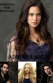 The Chronicles of Adriana Smith - Prologue - Wattpad