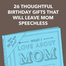 26 thoughtful birthday gifts that will