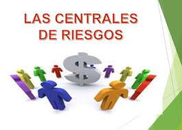 Las Centrales de Riesgos