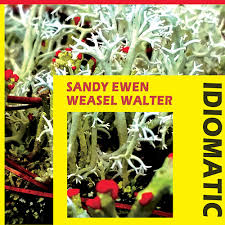 Squidco: Ewen, Sandy / Weasel Walter: Idiomatic