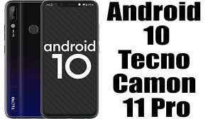 Install Android 10 on Tecno Camon 11 ...
