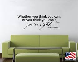 Details About Think You Can Henry Ford Quote Decal Decor Sticker Wall Art Various Colour Kids Room Wall Stickers Vinyl Wall Decals Wall Decals